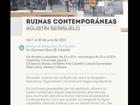 Agustín Serisuelo / Ruinas contemporáneas