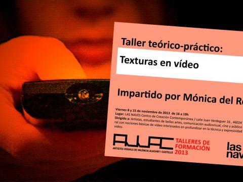 Taller teórico-práctico: Texturas en vídeo