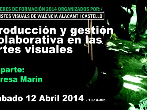 Taller 12 abril / Producción y gestión colaborativa