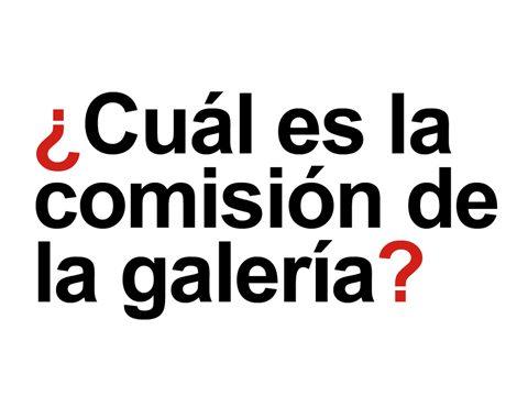 ¿Cuál es la comisión de la galería de arte?