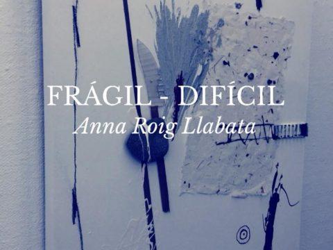 Anna Roig Llabata/ Exposición/  Galería Cuatro/ València.
