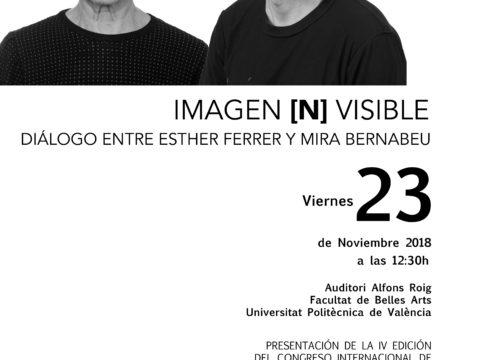 Mira Bernabeu/ Diálogo entre Esther Ferre y Mira Bernabeu/ Facultad BBAA. València/23-11